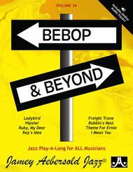 Volume 36 - Bebop & Beyond