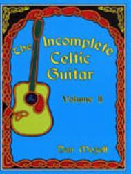 Incomplete Celtic Guitar, Volume 2