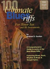 100 Ultimate Blues Riffs - For Tenor Sax And