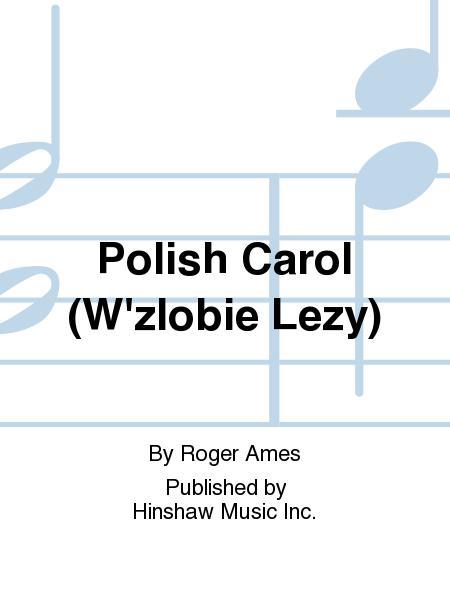 Polish Carol (W'zlobie Lezy)