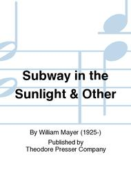 Subway in the Sunlight and Other Memories