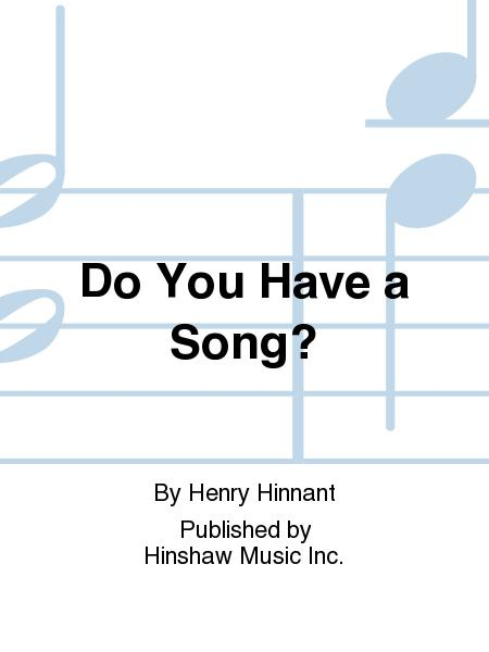 Do You Have a Song?