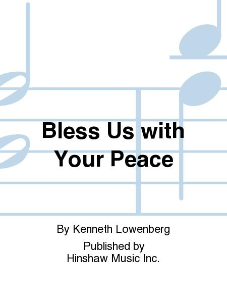 Bless Us with Your Peace