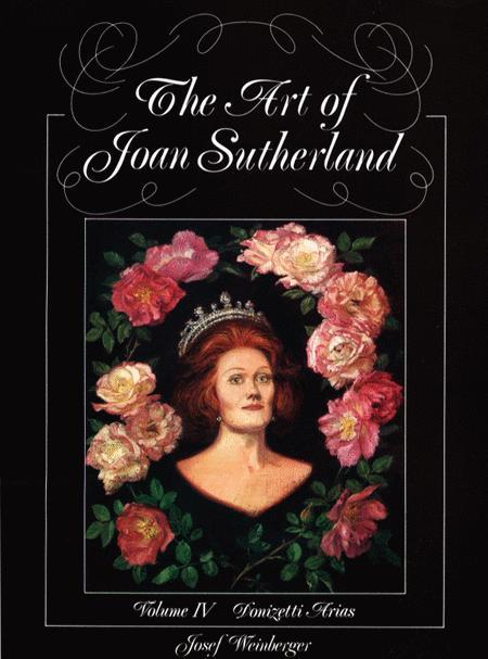 The Art of Joan Sutherland - Volume IV