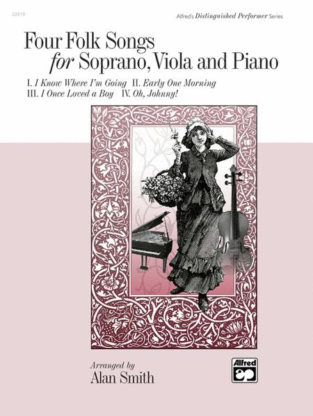 Four Folk Songs for Soprano, Viola and Piano
