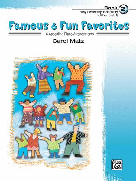 Famous & Fun Favorites - Book 2