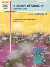 A Month of Sundays 					Easter and Lent 					 By Jan Sanborn