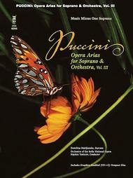 Puccini Arias for Soprano with Orchestra - Volume III