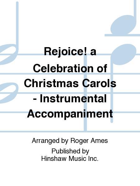 Rejoice! A Celebration Of Christmas Carols-instr.