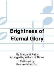 Brightness of Eternal Glory