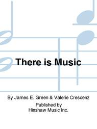 There Is Music