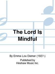 The Lord Is Mindful