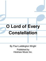 O Lord Of Every Constellation