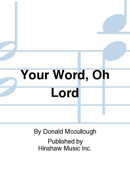 Your Word, Oh Lord