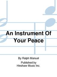 An Instrument of Your Peace