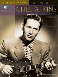The Best of Chet Atkins 					A Step-by-Step Breakdown of the Styles and Techniques of the Father of Country Guitar 					 By Chet Atkins