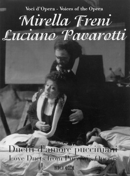 Mirella Freni & Luciano Pavarotti - Love Duets from Puccini's Operas