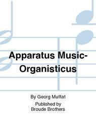 Apparatus Musico-Organisticus. Liber Primus