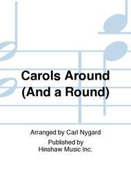Carols Around (And a Round)