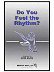 Do You Feel the Rhythm?
