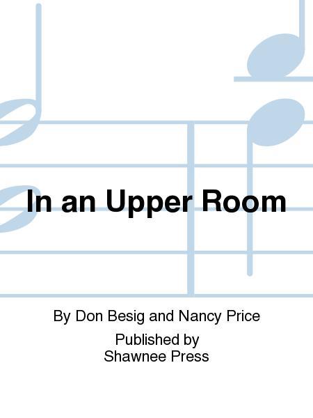 In an Upper Room