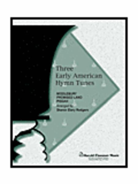 Three Early American Hymn Tunes