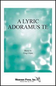A Lyric Adoramus Te