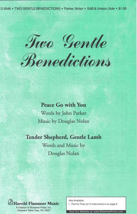 Two Gentle Benedictions