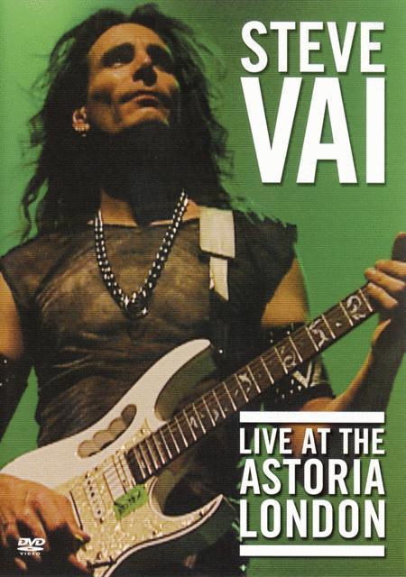 Steve Vai - Live at the Astoria London