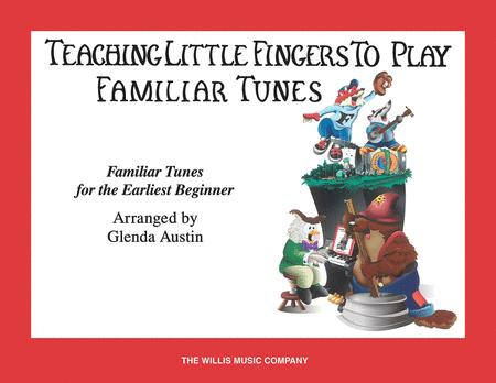 Teaching Little Fingers to Play Familiar Tunes - Book only