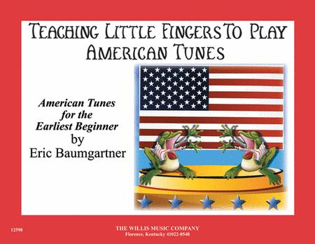 Teaching Little Fingers to Play American Tunes - Book only