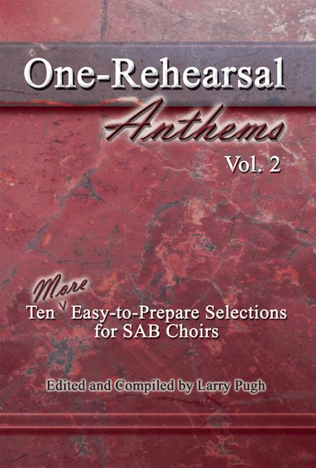 One-Rehearsal Anthems, Vol. 2