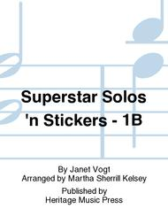 Superstar Solos 'n Stickers - 1B