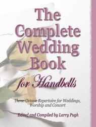 The Complete Wedding Book for Handbells