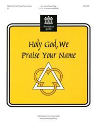 Holy God, We Praise Your Name