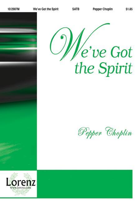 We've Got the Spirit