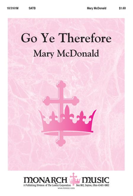 Go Ye, Therefore