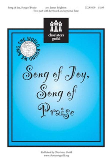 Song of Joy, Song of Praise