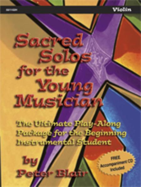Sacred Solos for the Young Musician: Violin