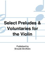 Select Preludes & Volentarys for the Violin. PF 164