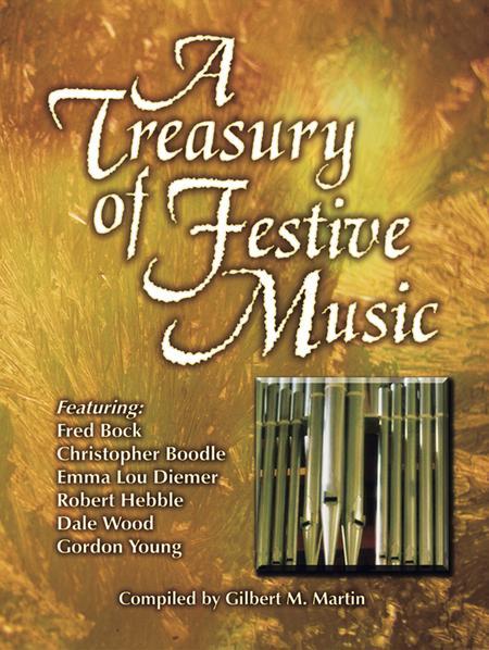 A Treasury of Festive Music for Organ