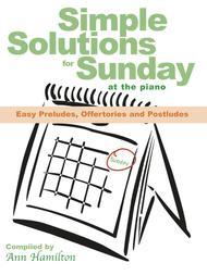 Simple Solutions for Sunday at the Piano