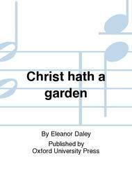 Christ hath a garden