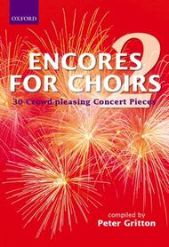 Encores For Choirs 2