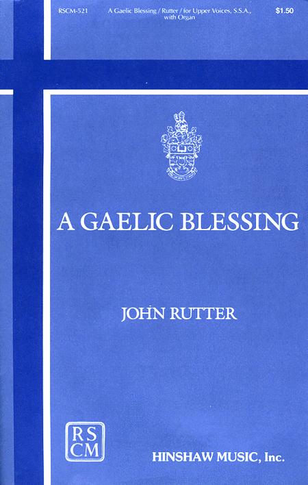 A Gaelic Blessing - SSA