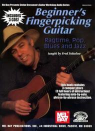 Beginner's Fingerpicking Guitar: Ragtime, Pop, Blues and Jazz