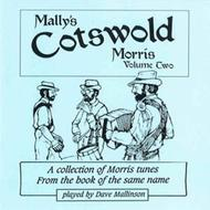 Mally's Cotswold Morris, Volume Two CD