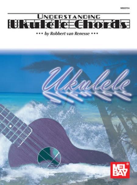 Understanding Ukulele Chords