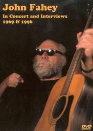 John Fahey in Concert and Interviews 1969 & 1996