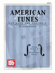 American Fiddle Tunes for Solo and Ensemble - Viola, Violin 3 and Ensemble Score